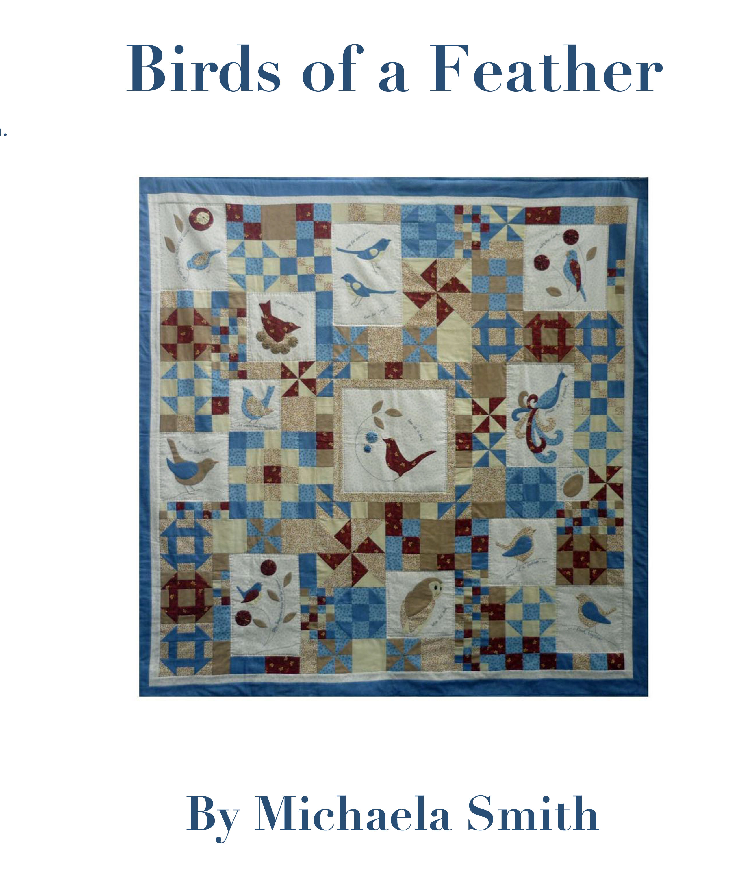 Birds of a Feather patchwork quilt sewing pattern, instruction book.